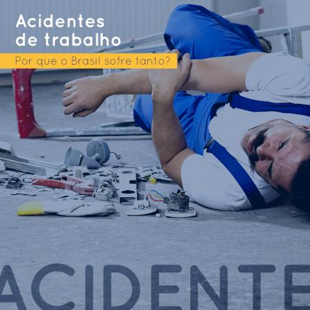 Acidentes de trabalho: por que o Brasil está entre os primeiros do ranking?